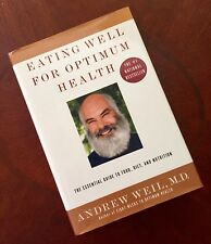 Andrew Weil Signed Eating Well For Optimum Health HC/DJ