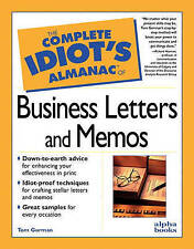 USED (GD) The Complete Idiot's Almanac of Business Letters and Memos by Tom Gorm