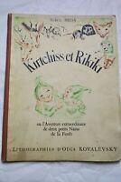 Kirtchiss et Rikiki ou L'Aventure extraordinaire de deux petits nains de la F...