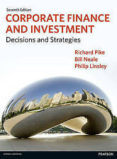 Corporate Finance and Investment: Decisions and Strategies by Pike, Richard, Ne