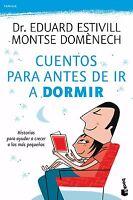 Libro Cuentos Para Antes De Ir A Dormir - Dr. Eduard Estivill - Montse Domenech