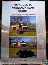 UP GOES TO YACKANDANDAH COURT Trials of a Country Lawyer SCARCE  💥SAVE 30% 2+