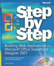 Building Web Applications with Microsoft® Office SharePoint® Designer 2007 Ste,