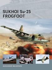 Air Vanguard: Sukhoi Su-25 Frogfoot 9 by Alexander Mladenov (2013, Paperback)