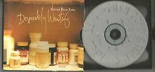BETTER THAN EZRA Desperately Wanting w/ UNRELEASED TRK USA CD single 1996