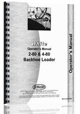 Oliver White 2-80 4-80 Tractor Loader Backhoe Owners Operators Manual