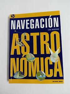 Libro NAVEGACION ASTRONOMICA Luis Mederos 2009   3ª Edicion en Español