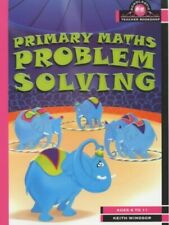 Primary Maths Problem Solving (Scholastic Teacher... by Windsor, Keith Paperback