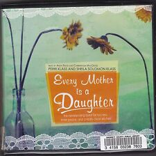 Every Mother Is a Daughter by Perri and Sheila Solomon Klass (2006, CD, Unabridg