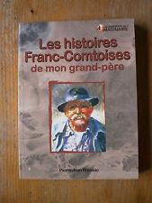 BRASSAC Les histoires Franc-Comtoises de mon grand-père