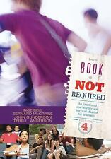 This Book Is Not Required : An Emotional and Intellectual Survival Manual for...