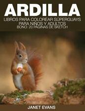 Ardilla : Libros para Colorear Superguays para Ninos y Adultos (Bono: 20...