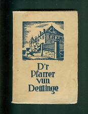 D'r Pfarrer vun Dettlinge Rose Woldstedt-Lauth Elsaß Mundart Dettlingen 1920
