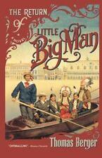 The Return of Little Big Man : A Novel