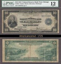 1915 $10 PMG FINE 12  FRBN Chicago FR 813 VERY RARE! #1724