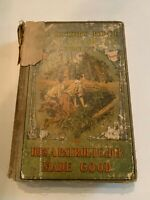 1913 The Hickory Ridge Boy Scouts Woodcraft by Alan Douglas Hardcover