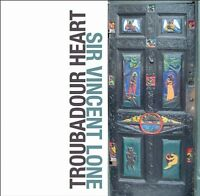 Sir Vincent Lone-Troubadour Heart CD CD  New