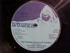 1979 THE FUREY BROTHERS & DAVEY ARTHUR 45 RPM GREEN FIELDS OF FRANCE VINYL