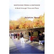 Watching from a Distance : A Stroll Through Time and Pl - Paperback NEW Ibrahim