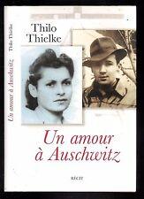 """Thilo Thielke : Un amour à Auschwitz """" Récit """" Editions France Loisirs"""