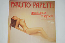 "Fausto PAPETTI-Ambiance ""SAX"" - 2xlp NUDE Cover/Vogue Records 1983"