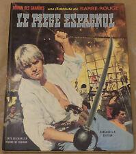 BARBE ROUGE -8- / Le piège Espagnol / EO 1968 / BE