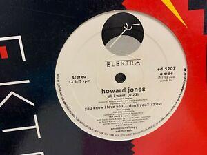 """HOWARD JONES All I Want You Know I Love You 12"""" 1986 ELEKTRA ED5207 DJ PROMO"""