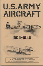 U.S.ARMY AIRCRAFT 1908-1946  64 page book