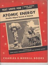 1950s SOCIAL STUDIES SCIENCE ATOMIC ENERGY DOUBLE EDGED SWORD BOOK BOOKLET