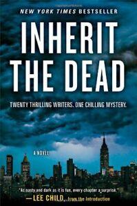 Inherit the Dead  A Novel