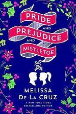 """Pride and Prejudice and Mistletoe"" By Melissa de la Cruz PAPERBACK ADVANCE COPY"