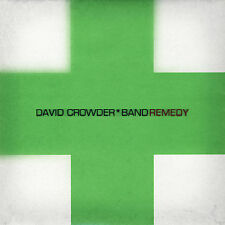 Remedy by David Crowder Band (CD, Sep-2007, Six Steps Records)