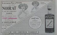 PUBLICITE NOIRAT POSTICHE COIFFURE LE POUSSE VITE CHEVEUX DE 1909 FRENCH AD PUB