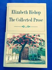 THE COLLECTED PROSE - FIRST EDITION BY ELIZABETH BISHOP