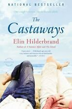 The Castaways by Elin Hilderbrand (2010, Paperback)