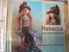 REBECCA STEAMPUNK MERMAID~Frowning Francis PDF class on CD~copy for personal use
