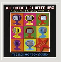 The Rich Morton Sound - Theme That Never Was: Fictional Film [CD]