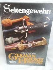 Book Seitengewehr: History Of The German Bayonet 1919 - 1945