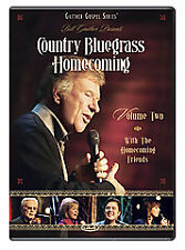 Bill and Gloria Gaither and their Homecoming Friends - Country Bluegrass...