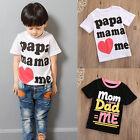 Summer Kids Baby Boys Girls T-shirt Clothes Love PaPa Mama Print T Shirt Tee Top