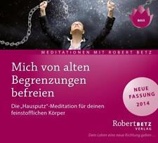 Mich von alten Begrenzungen befreien. CD von Robert Betz (2014)