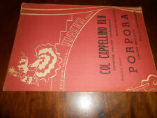 spartiti musicali -vintage-COL CAPPELLINO BLU - PORPORA -ED.MUS.EUREKA