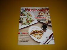 WESTWAYS MAGAZINE MARCH APRIL 2017 SO CAL CHEAP EATS HAWAII BEVERLY HILLS