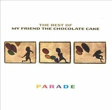 MY FRIEND THE CHOCOLATE CAKE Parade The Best Of CD BRAND NEW