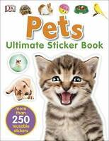 Pets Ultimate Sticker Book by DK, NEW Book, (Paperback) FREE & Fast Delivery