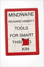 Mindware: Tools for Smart Thinking by Richard Nisbett (Hardback, 2015)