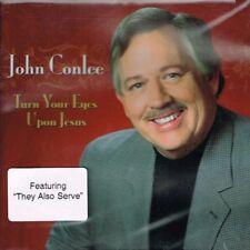 "JOHN CONLEE Brand New CD ""TURN YOUR EYES UPON JESUS""- 15 tracks - COUNTRY GOSPEL"
