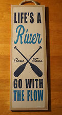 LIFE'S A RIVER GO WITH THE FLOW - Rustic Canoe Cabin Lodge Home Decor Sign - NEW