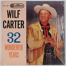 WILF CARTER: 32 Wonderful Years, Montana Slim COUNTRY RCA Camden LP Canada