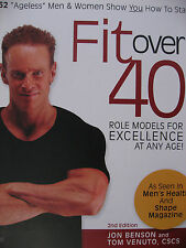 FIT OVER 40 ROLE MODELS FOR EXCELLENCE VGC+ BY JON BENSON AND TOM VENUTO FITNESS